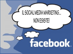 Il Social Media Marketing non esiste